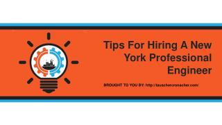 Tips For Hiring A New York Professional Engineer