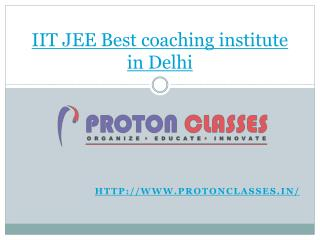 IIT JEE Best coaching institute in Delhi
