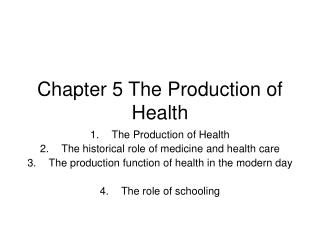 Chapter 5 The Production of Health