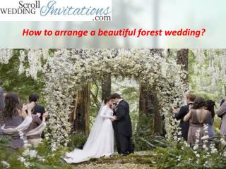 How to arrange a beautiful forest wedding