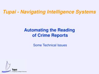 Automating the Reading  of Crime Reports  Some Technical Issues