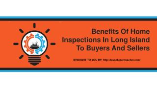 Benefits Of Home Inspections In Long Island To Buyers And Sellers