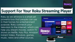support for your roku streaming player