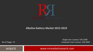 In-Depth Alkaline Battery Market Global Analysis and Forecasts 2015 � 2019