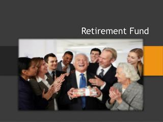 Retirement Fund - 5 easy steps that make retirement at 45 a  possibility