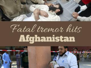 Fatal tremor hits Afghanistan