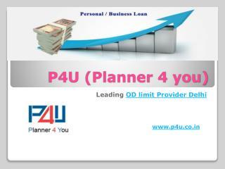 OD limit Provider Delhi call P4U at 9716377283