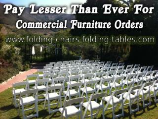 Pay Lesser Than Ever For Commercial Furniture Orders