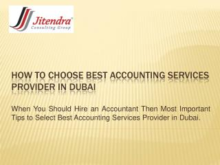How to Choose Best Accounting Services Provider in Dubai