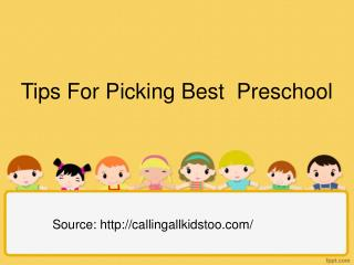 Picking the Best Preschool