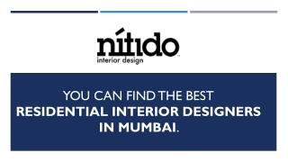 You can find the best residential interior designers in Mumbai
