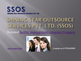 Get facility management services in Gurgaon from SSOS