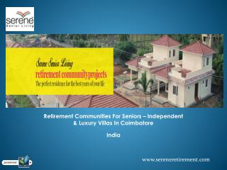 Retirement Villas Bangalore,Coimbatore And Chennai