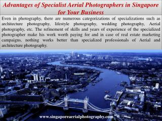 Advantages of Specialist Aerial Photographers in Singapore for Your Business