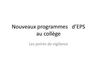 Nouveaux programmes   d EPS au coll ge