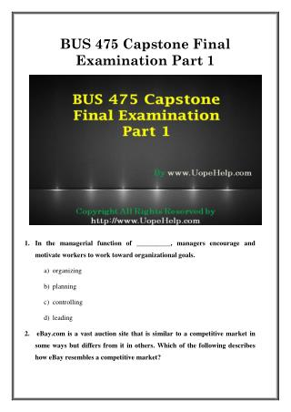 BUS 475 Capstone Final Exam Part 1 UOP Latest Course