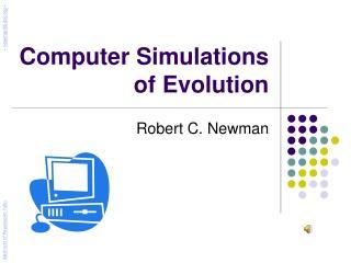 Computer Simulations of Evolution