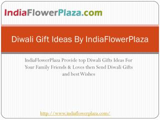Diwali Gift Ideas By IndiaFlowerPlaza