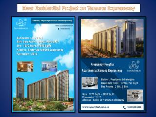 Presidency Heights the Residential Project on Yamuna Expressway