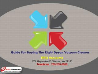 Guide For Buying The Right Dyson Vacuum Cleaner