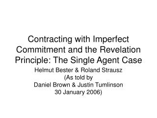 Contracting with Imperfect Commitment and the Revelation Principle: The Single Agent Case