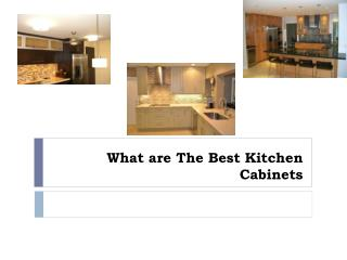 What are The Best Kitchen Cabinets