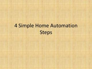 4 Simple Home Automation Steps