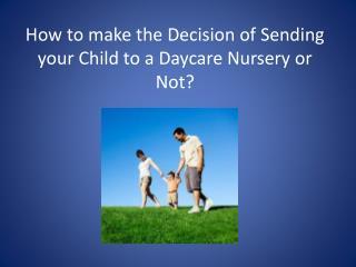 Daycare Nurseries in Dubai