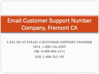 Email Customer Support Number  1-800-746-0589