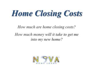 Home Closing Costs | Nova Home Loans