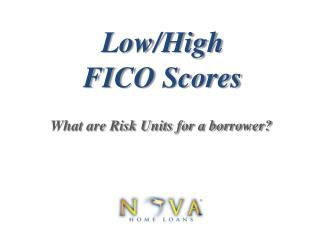 Low/High FICO Scores | Nova Home Loans