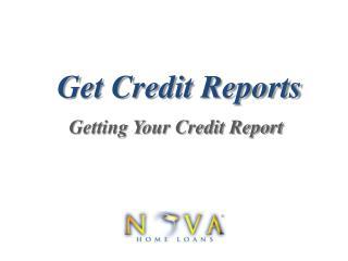 Get Credit Reports | Nova Home Loans