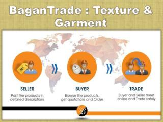 BaganTrade :Texture & Garment