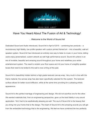 Have You Heard About The Fusion of Art & Technology!