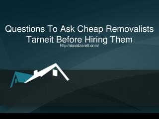 Questions To Ask Cheap Removalists Tarneit Before Hiring Them