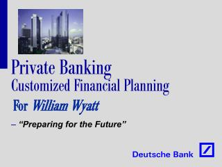 Private Banking  Customized Financial Planning
