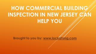 How Commercial Building Inspection In New Jersey Can Help You