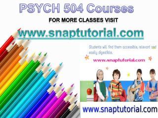 PSYCH 504 Apprentice tutors/snaptutorial