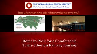 Make your Trans-Siberian Railway Journey a Comfortable One by Packing these Items