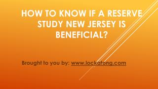 How To Know If a Reserve Study New Jersey is Beneficial?