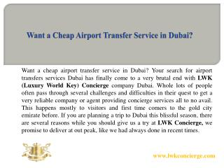 Want a Cheap Airport Transfer Service in Dubai?
