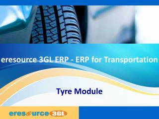 Tyre module eresource 3 gl erp(erp for transportation)