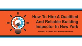 How To Hire A Qualified And Reliable Building Inspector In New York