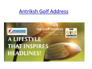 Antriksh Golf Address | Antriksh Group