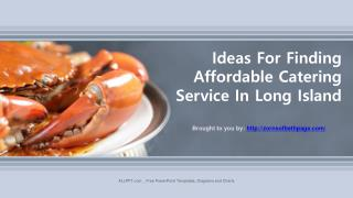 Ideas For Finding Affordable Catering Service In Long Island