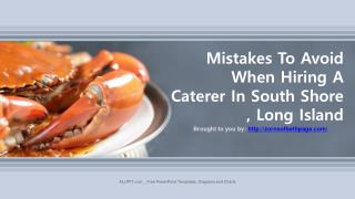 Mistakes To Avoid When Hiring A Caterer In South Shore, Long Island