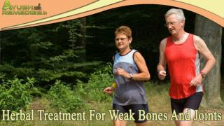 Herbal Treatment For Weak Bones And Joints