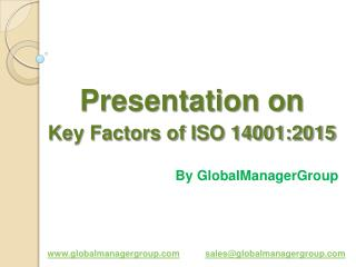 Presentation on Key Factors of ISO 14001:2015