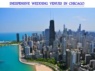 INEXPENSIVE WEDDING VENUES IN CHICAGO