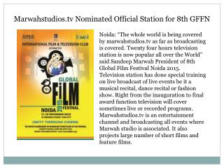 Marwahstudios.tv Nominated Official Station for 8th GFFN